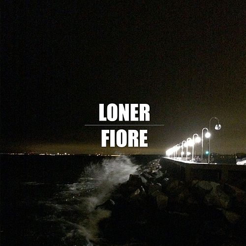 Play & Download Fiore by Loner | Napster