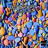 Play & Download Out of Depth by Alberto Martinez | Napster