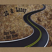 Hard Road to Easy Street by J.C.