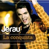 La Conquista by Jerau