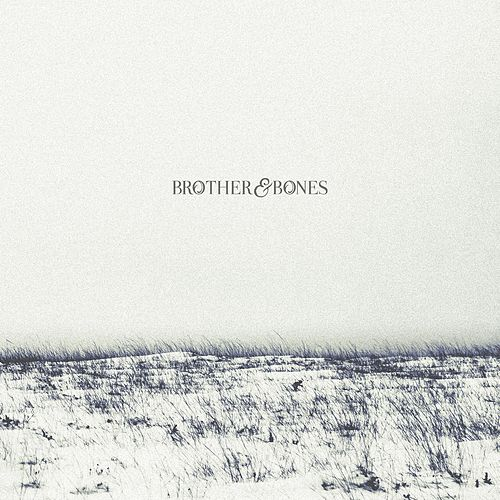 Play & Download Brother & Bones by Brother | Napster