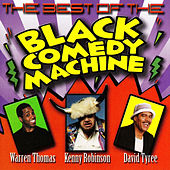 The Best of Black Comedy Machine by David Tyree
