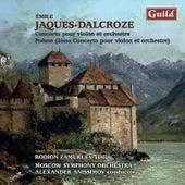 Play & Download Jaques-Dalcroze: Concerto pour Violon et Orchestre, Op. 50 - 2ème Concerto