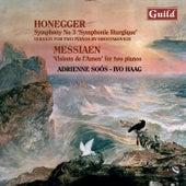 Honegger: Symphony No. 3 - Messiaen: Visions De L'amen by Ivo Haag