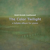 Play & Download The Color Twilight by Heidi Brende Leathwood | Napster