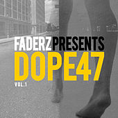 Play & Download Dope 47, Vol. 1 by Various Artists | Napster