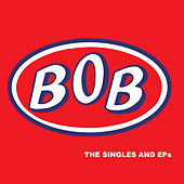 The Singles and Eps by Bob
