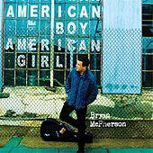 Play & Download American Boy / American Girl by Bryan Mcpherson | Napster