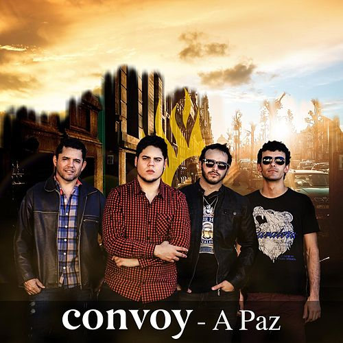Play & Download A Paz by Convoy | Napster