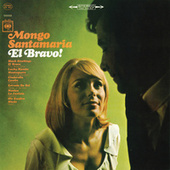 Play & Download El Bravo by Mongo Santamaria | Napster