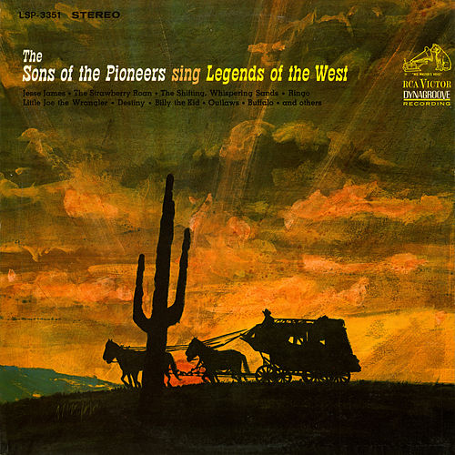 Play & Download Sing Legends of the West by The Sons of the Pioneers | Napster