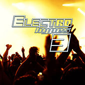 Electro Hypes 3 by Various Artists