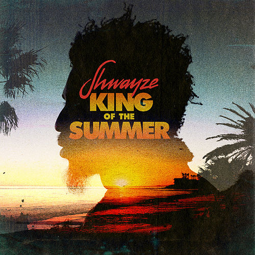 Play & Download King of the Summer by Shwayze | Napster