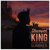 King of the Summer by Shwayze