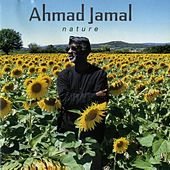 Play & Download Nature: The Essence, Pt. 3 by Ahmad Jamal | Napster