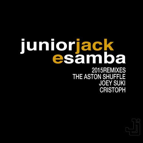 E Samba 2015 by Junior Jack