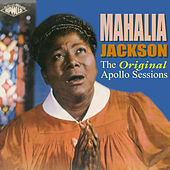 The Original Apollo Sessions by Mahalia Jackson