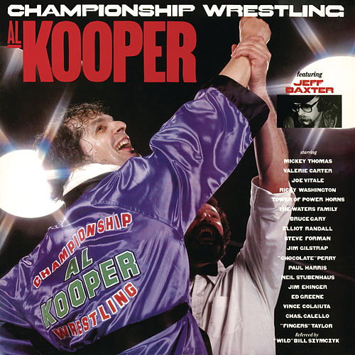 Play & Download Championship Wrestling by Al Kooper | Napster