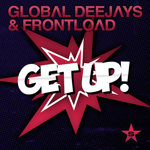 Get Up! by Global Deejays