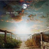 Play & Download The Passing Traveller by Zain Bhikha | Napster