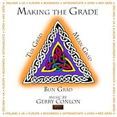 Play & Download Making the Grade by Gerry Conlon   Napster
