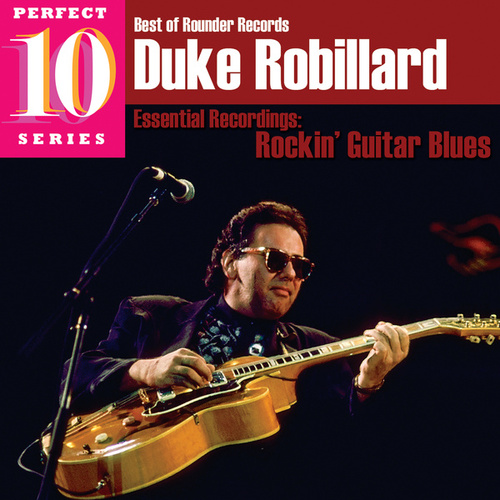 Rockin' Guitar Blues: Essential Recordings by Duke Robillard