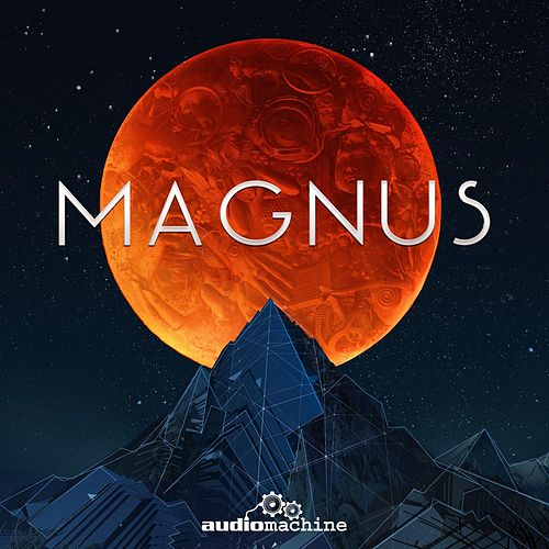 Play & Download Magnus by Audiomachine | Napster