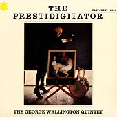The Prestidigitator by George Wallington