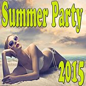 Summer Party 2015 by Various Artists