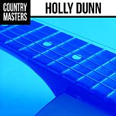 Play & Download Country Masters: Holly Dunn by Holly Dunn | Napster