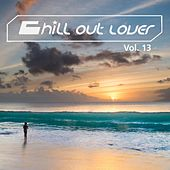 Chill out Lover, Vol. 13 by Various Artists