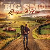Play & Download Bringin' It Home by Big Smo | Napster