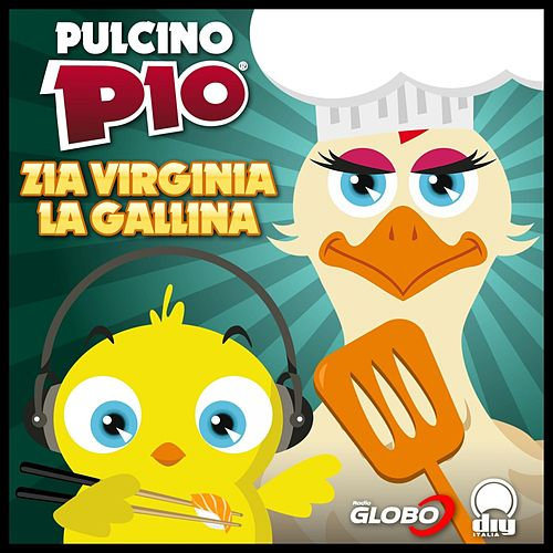 Play & Download Zia Virginia la Gallina by Pulcino Pio | Napster