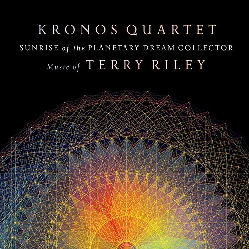 Play & Download Sunrise of the Planetary Dream Collector by Kronos Quartet | Napster