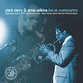 Live At Montmartre by Clark Terry