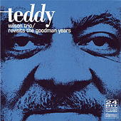 Play & Download Revisits The Goodman Years by Teddy Wilson | Napster