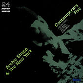 Play & Download Archie Shepp And The New York Contemporary Five by Archie Shepp | Napster