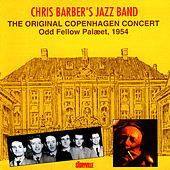 The Original Copenhagen Concert by Chris Barber's Jazz Band