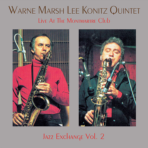 Play & Download Live At The Club Montmartre 2 by Lee Konitz | Napster