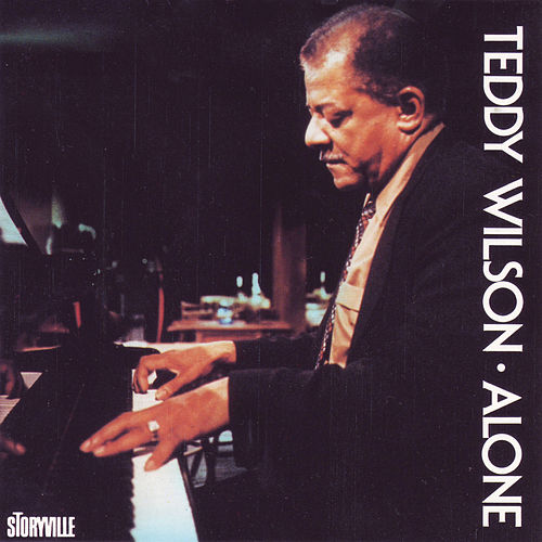 Play & Download Alone by Teddy Wilson | Napster