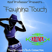Play & Download Mad Professor Presents… Feminine Touch by Various Artists | Napster