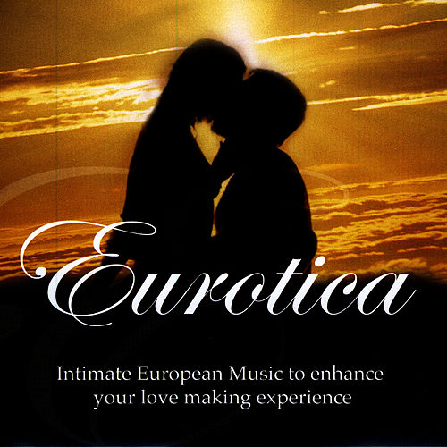 Eurotica by David & The High Spirit