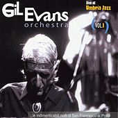 Play & Download Live At Umbria Jazz Vol.I by Gil Evans | Napster