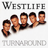 Play & Download Turnaround by Westlife | Napster