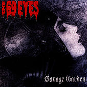 Play & Download Savage Garden by The 69 Eyes | Napster