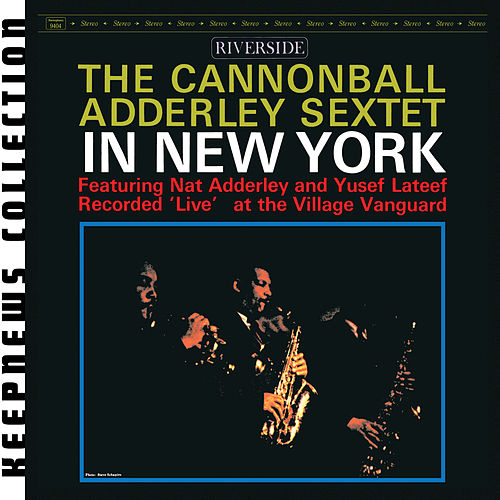 Play & Download In New York [Keepnews Collection] by Cannonball Adderley | Napster