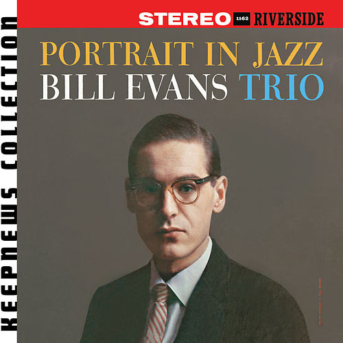 Play & Download Portrait In Jazz [Keepnews Collection] by Bill Evans | Napster