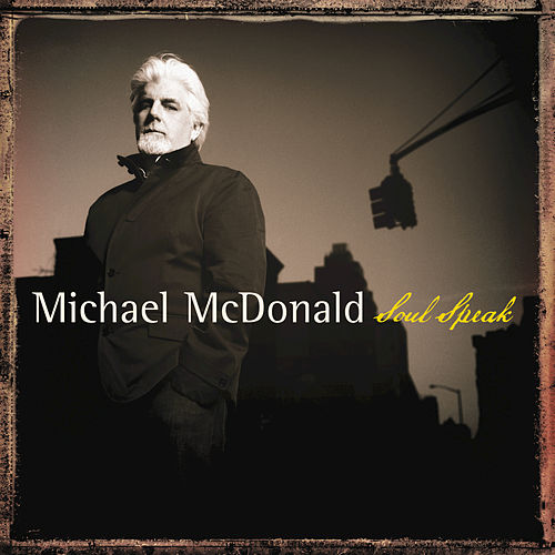 Soul Speak by Michael McDonald