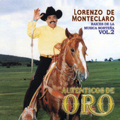Play & Download Serie Raices De La Musica Norteña Volumen 2 by Lorenzo De Monteclaro | Napster