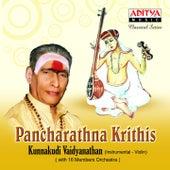 Pancharathna Krithis by Kunnakudi Vaidyanathan